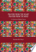 Prayers From The Heart, Prayers From The Mind : ...