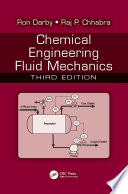 Chemical Engineering Fluid Mechanics  Third Edition