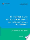 The World Bank Policy for Projects on International Waterways