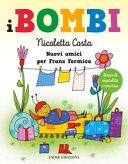 I Bombi : Nuovi amici per Franz Formica