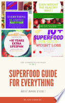 Superfood Guide For Everything - 4 in 1