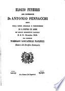 Elogio funebre del sacerdote D  Antonio Pennacchi detto nella Chiesa abbaziale e parrocchiale di S  Pietro di Asisi dei monaci benedettini cassinesi il d   11  dicembre 1848