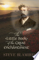 The Little Book Of The Great Enchantment