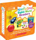 Nonfiction Sight Word Readers Parent Pack Level D  Teaches 25 Key Sight Words to Help Your Child Soar as a Reader
