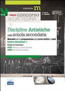 Il nuovo concorso a cattedra  Ambito disciplinare 1  Classi A025 e A028 discipline artistiche nella scuola secondaria  Manuale per la preparazione alle prove