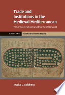 Trade And Institutions In The Medieval Mediterranean