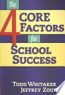 The 4 CORE Factors For School Success : have in common and contribute...
