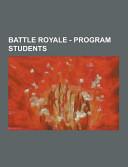 Battle Royale   Program Students