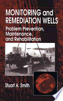 Monitoring and Remediation Wells