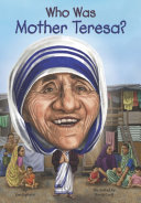 Who Was Mother Teresa