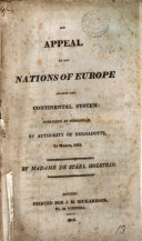 An appeal to the nations of Europe against the continental system: published at Stockholm by authority of Bernadotte in March, 1813