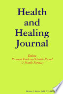Health and Healing Journal  Deluxe Personal Food and Health Record  2 Month Format