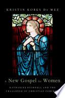 A New Gospel for Women