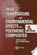 High Temperature and Environmental Effects on Polymeric Composites