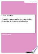 Vergleich eines amerikanischen und eines deutschen Geographie Schulbuches