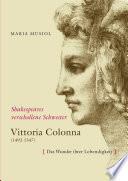 Shakespeares verschollene Schwester VITTORIA COLONNA