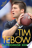 Tim Tebow:a Betoken Kept