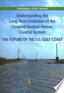 Understanding The Long Term Evolution Of The Coupled Natural Human Coastal System