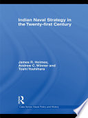 Indian Naval Strategy in the Twenty first Century