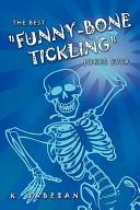 The Best  Funny Bone Tickling  Jokes Ever