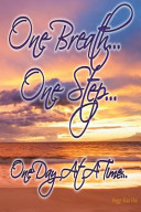 One Breath    One Step    One Day at a Time