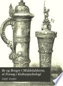 By og Borger i Middelalderen  et Fors  g i Kulturpsykologi