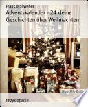 Adventskalender   24 kleine Geschichten   ber Weihnachten