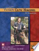 Steve Kaufman s Favorite Celtic Hornpipes for Mandolin