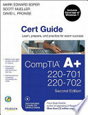 CompTIA A  220 701 and 220 702 Cert Guide