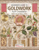 Beginner s Guide to Goldwork