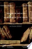 Recueil de pr  faces de romans du XVIIIe si  cle  1751 1800