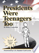 Presidents Were Teenagers Too