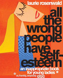 All the Wrong People Have Self Esteem Book PDF