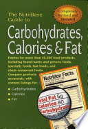 The NutriBase Guide to Carbohydrates, Calories and Fat in Your Food