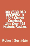 100 Year Old Recipes