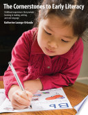 The Cornerstones to Early Literacy
