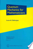 Quantum Mechanics for Mathematicians