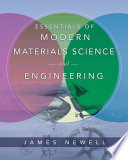 Essentials of Modern Materials Science and Engineering