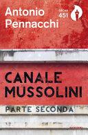 Canale Mussolini  Parte seconda