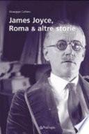 James Joyce, Roma & altre storie