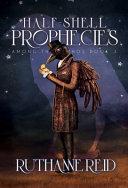 Half Shell Prophecies Book PDF