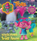 DreamWorks Trolls  Welcome to Troll Town