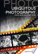 Ubiquitous Photography