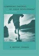 Comparing Theories of Child Development