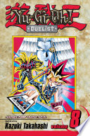 Yu Gi Oh   Duelist  Vol  8 : to meet the maker! in the final...