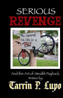 Serious Revenge  And the Art of Stealth Payback