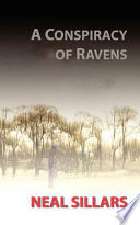A Conspiracy Of Ravens : the chance of abandoning his career in...