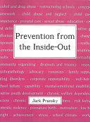Book Prevention from the Inside-Out