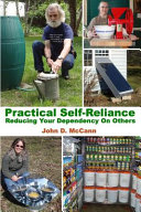 Practical Self Reliance   Reducing Your Dependency On Others