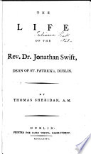 The Life of the Rev. Dr. Jonathan Swift, Etc